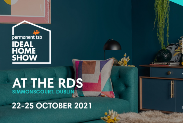 Join us at the Ideal Homes Exhibit at the RDS 22nd -25th Oct 2021